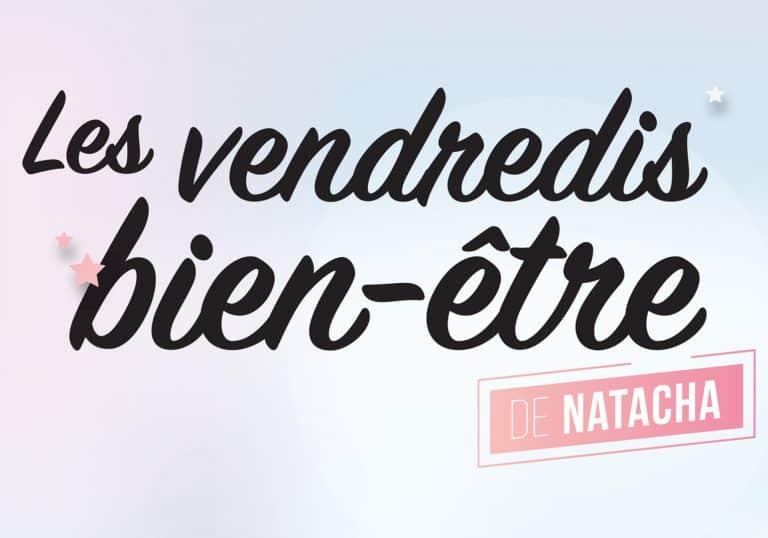 vendredi-bien-etre de Natacha