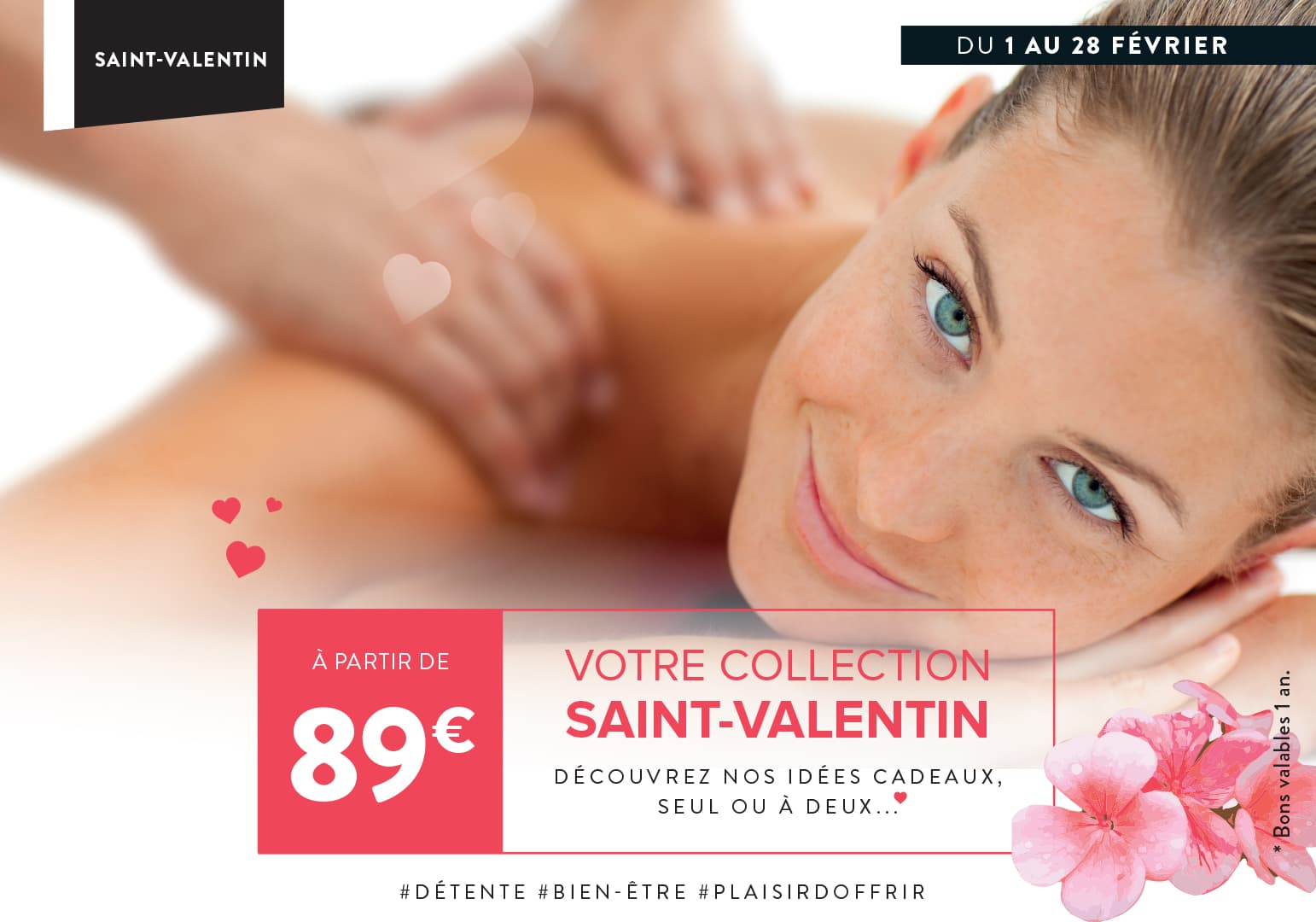 Soin du mois :  Collection Saint-Valentin