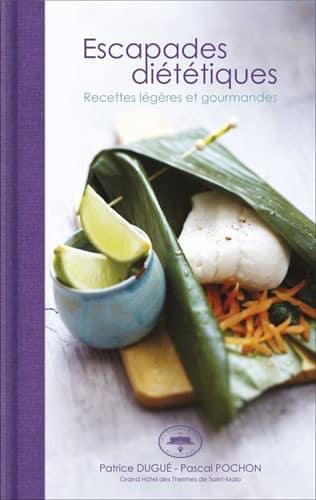 Livre de recette : escapades-dietetiques