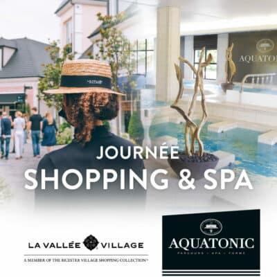 Journée Shopping & Spa